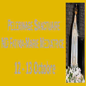 Pèlerinage 12/13 octobre 2019